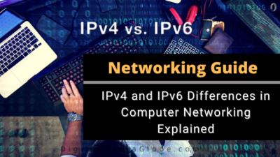 IPv4 and IPv6 Differences in Computer Networking Explained