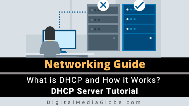 What is DHCP and How it Works DHCP Server Tutorial