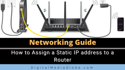 How to Assign a Static IP address to a Router (of any Brand)