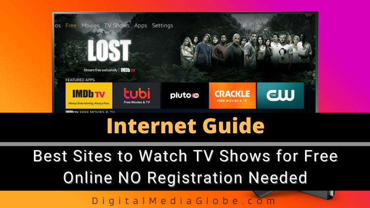 Best Sites to Watch TV Shows for Free Online NO Registration Needed