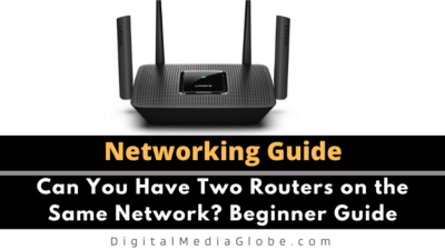 Can You Have Two Routers on the Same Network? Beginner Guide