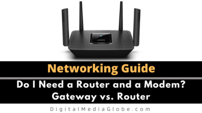Do I Need a Router and a Modem? Gateway vs. Router