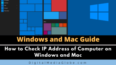 How to Check IP Address of Computer on Windows and Mac