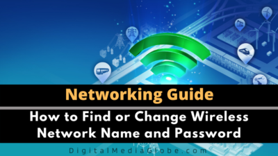 How to Find or Change Wireless Network Name and Password