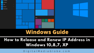 How to Release and Renew IP Address in Windows 10,8,7, XP