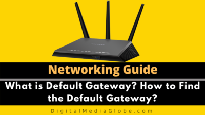 What is Default Gateway? How to Find the Default Gateway?