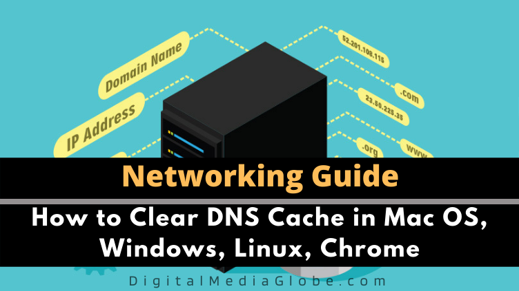 How to Clear DNS Cache in Mac OS Windows Linux Chrome