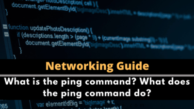 What is the ping command? What does the ping command do?