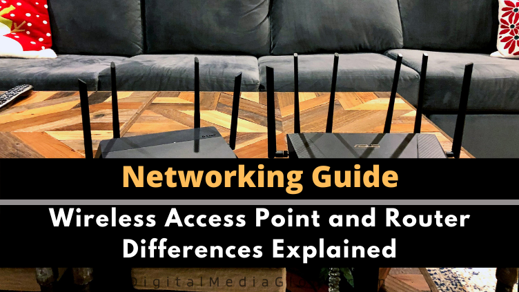 Wireless Access Point and Router Differences Explained