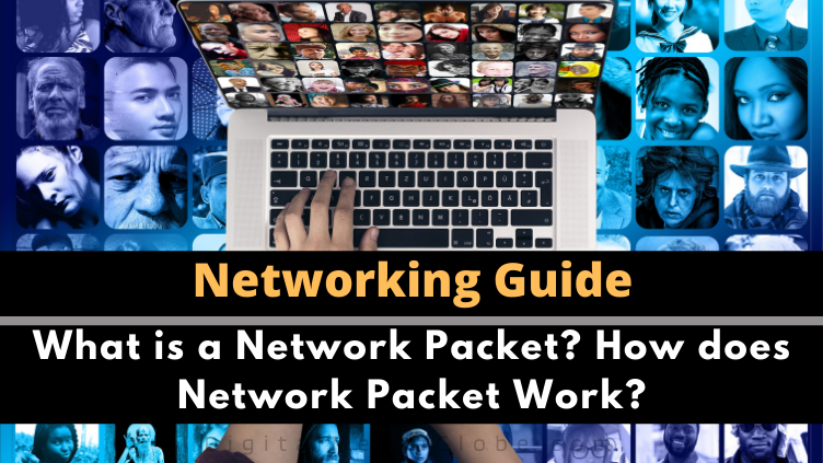 What is a Network Packet How does Network Packet Work